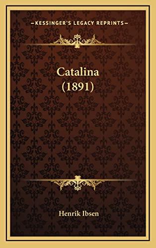 9781164698364: Catalina (1891)