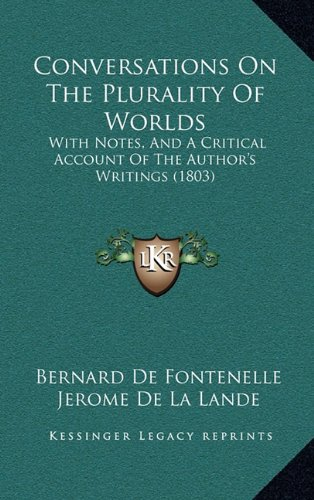 9781164707509: Conversations on the Plurality of Worlds: With Notes, and a Critical Account of the Author's Writings (1803)