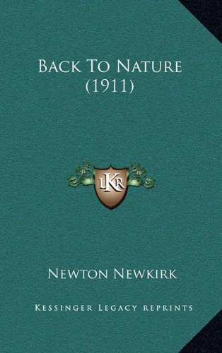 9781164710240: Back To Nature (1911)