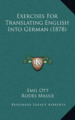 9781164710479: Exercises for Translating English Into German (1878)