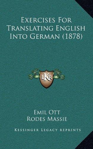 9781164710479: Exercises For Translating English Into German (1878)