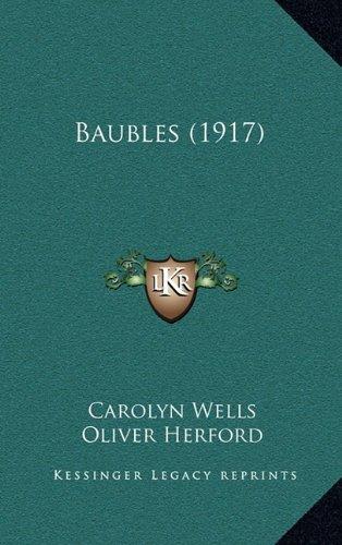 9781164711001: Baubles (1917)
