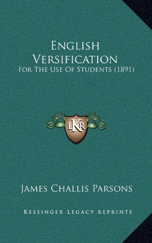 9781164711278: English Versification: For The Use Of Students (1891)