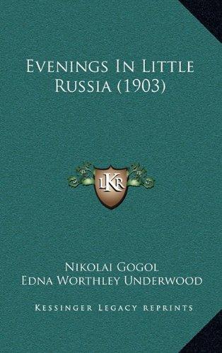 9781164712916: Evenings in Little Russia (1903)