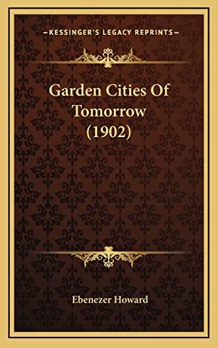 9781164713029: Garden Cities Of Tomorrow (1902)