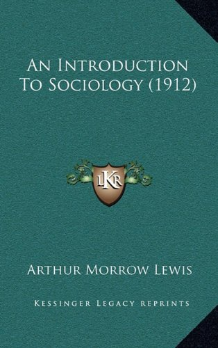 9781164726104: An Introduction To Sociology (1912)