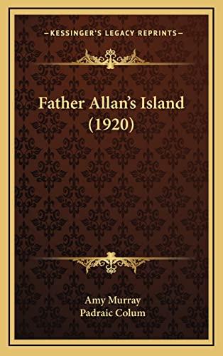 9781164738367: Father Allan's Island (1920)