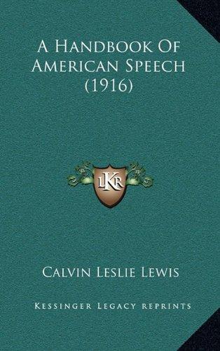 9781164738657: A Handbook Of American Speech (1916)