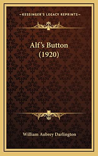 9781164752806: Alf's Button (1920)