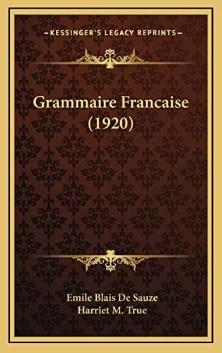 9781164754275: Grammaire Francaise (1920)