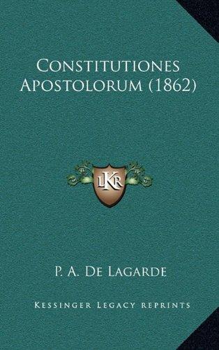 9781164759690: Constitutiones Apostolorum (1862) (Latin Edition)