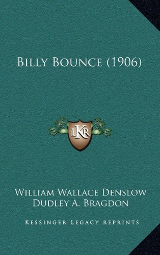 9781164761914: Billy Bounce (1906)