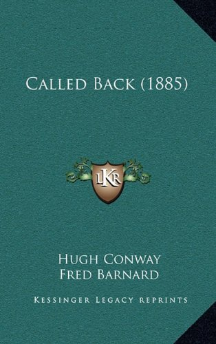 Called Back (1885) (1164773941) by Conway, Hugh