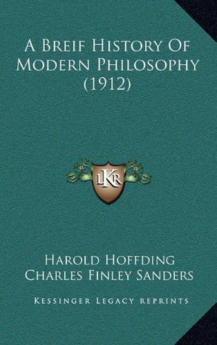 9781164776208: A Breif History Of Modern Philosophy (1912)