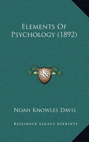 9781164782063: Elements Of Psychology (1892)