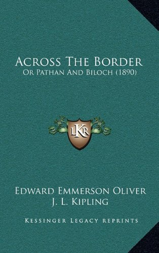 9781164784777: Across The Border: Or Pathan And Biloch (1890