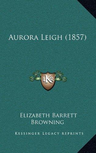9781164785484: Aurora Leigh (1857)