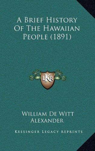 9781164786641: A Brief History Of The Hawaiian People (1891)