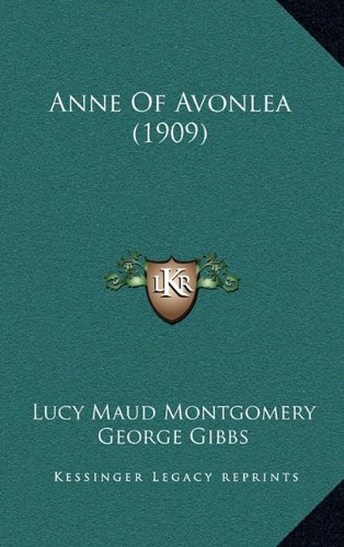 9781164788133: Anne Of Avonlea (1909)