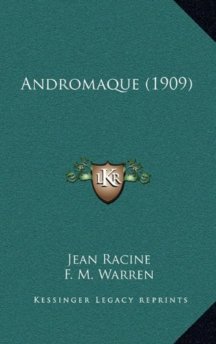 9781164790242: Andromaque (1909) (French Edition)