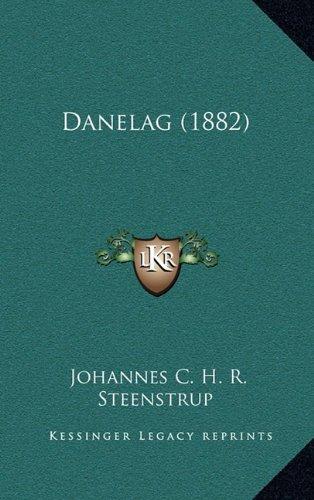 9781164795537: Danelag (1882) (Danish Edition)