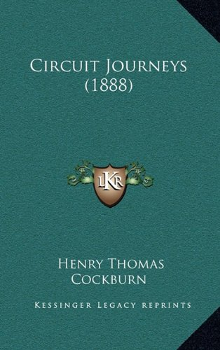 9781164795896: Circuit Journeys (1888)