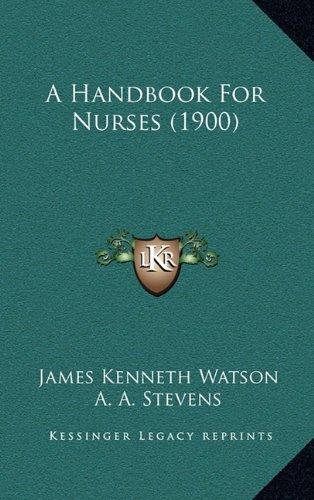 9781164797722: A Handbook For Nurses (1900)