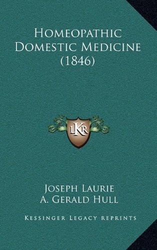 9781164804420: Homeopathic Domestic Medicine (1846)