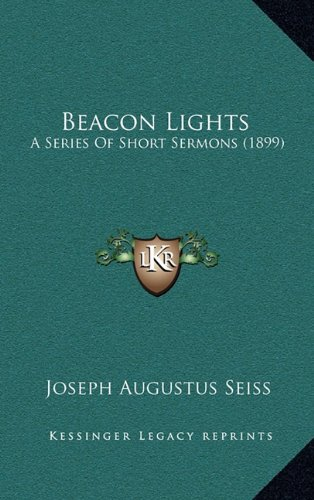 9781164810995: Beacon Lights: A Series Of Short Sermons (1899)