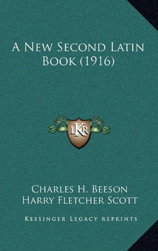 9781164816379: A New Second Latin Book (1916)