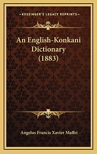 9781164816942: An English-Konkani Dictionary (1883)