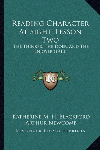 Reading Character At Sight, Lesson Two: The