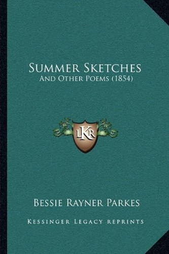 9781164825449: Summer Sketches: And Other Poems (1854)