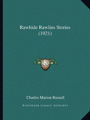 Rawhide Rawlins Stories (1921)