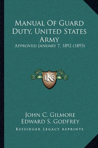 Manual Of Guard Duty, United States Army: