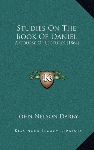 9781164845942: Studies On The Book Of Daniel: A Course Of Lectures (1864)
