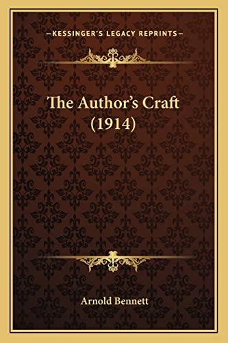 9781164846864: The Author's Craft (1914)