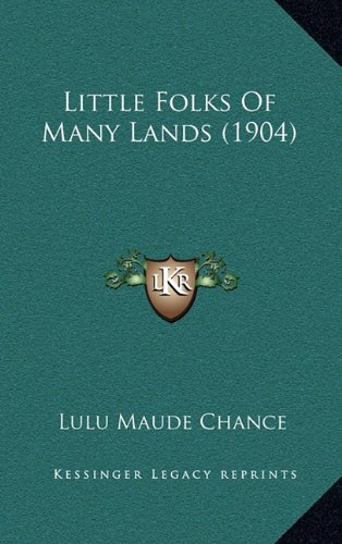 Little Folks Of Many Lands (1904)