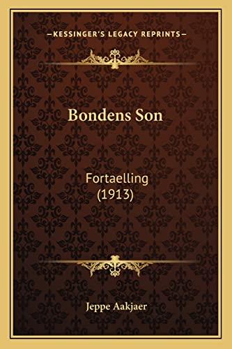 Bondens Son: Fortaelling (1913) Aakjaer, Jeppe