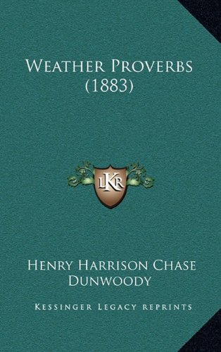 9781164854739: Weather Proverbs (1883)