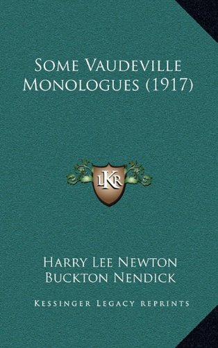 Some Vaudeville Monologues (1917) Newton, Harry Lee