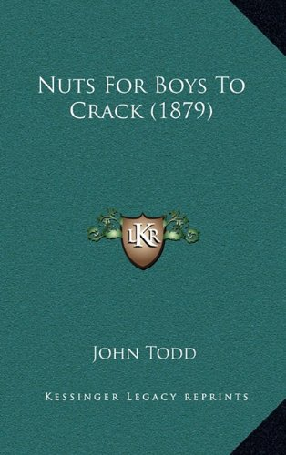9781164862130: Nuts For Boys To Crack (1879)