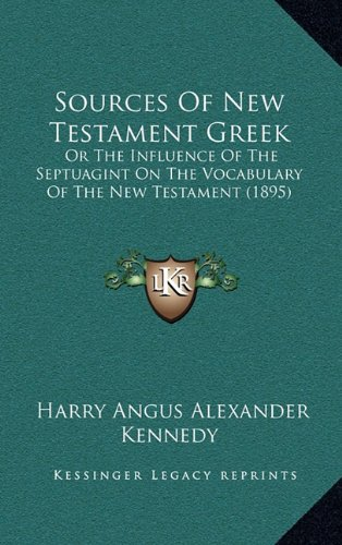 9781164871309: Sources of New Testament Greek