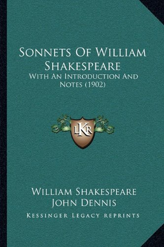 9781164874379: Sonnets Of William Shakespeare: With An Introduction And Notes (1902)