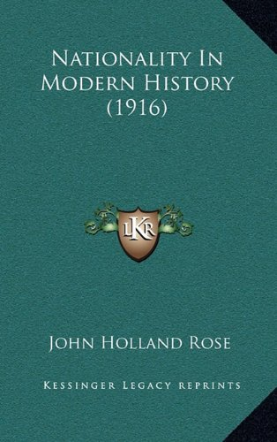 9781164881933: Nationality In Modern History (1916)