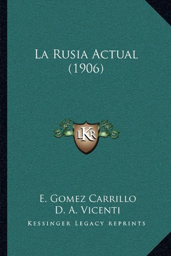 9781164885139: La Rusia Actual (1906)