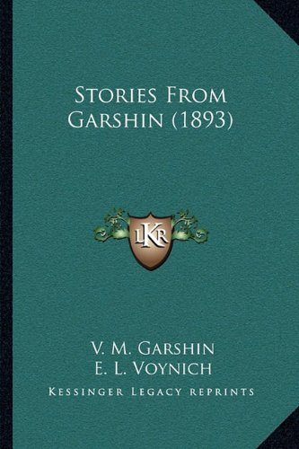 9781164887447: Stories From Garshin (1893)