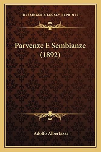 9781164887829: Parvenze E Sembianze (1892)