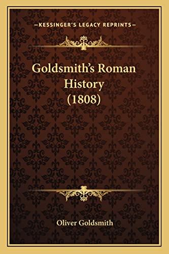 9781164894728: Goldsmith's Roman History (1808)