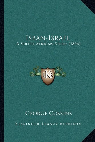 Isban-Israel: A South African Story (1896)